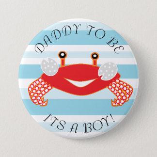 Bóton Redondo 7.62cm Pai para ser caranguejo seu um botão do chá de