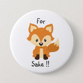 Bóton Redondo 7.62cm Para o pino do botão da causa da raposa