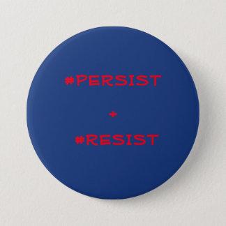 Bóton Redondo 7.62cm Persista & resista o botão