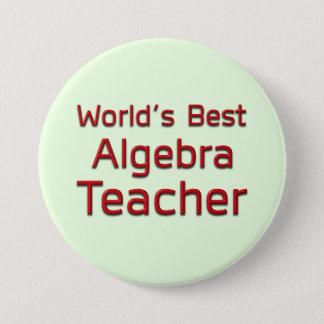 Bóton Redondo 7.62cm Professor da álgebra do mundo o melhor