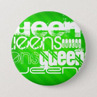 Bóton Redondo 7.62cm Queens; Listras verdes de néon
