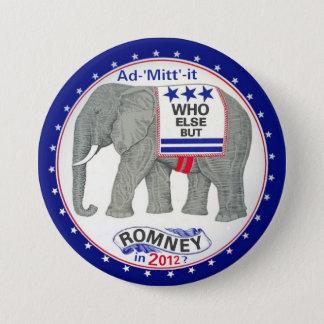 Bóton Redondo 7.62cm Quem outro mas Romney?