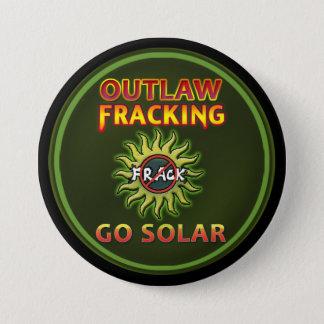 """Bóton Redondo 7.62cm """"VAI SOLAR - o botão de Fracking foragido"""""""