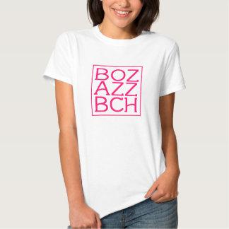 BOZ AZZ BCH Tee, tanque, Hoodie Camiseta