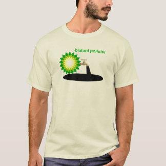 BP: Poluidor evidente Camiseta
