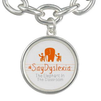 Bracelete redondo do encanto do #SayDyslexia