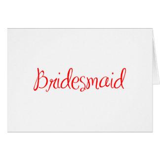 bridesmaid-sexy-red.png cartão comemorativo