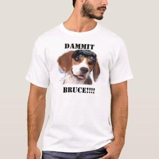 Bruce o cão engraçado camiseta