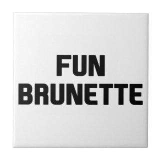 Brunette do divertimento