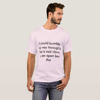 bumble o palhaço triste camiseta