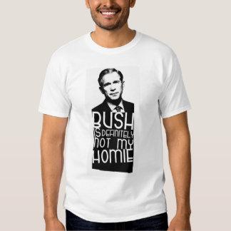 Bush não é definida meu Homie Tshirts