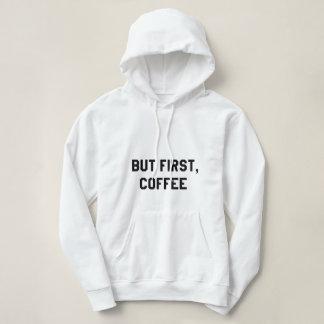 ♛But primeiramente, café Moletom