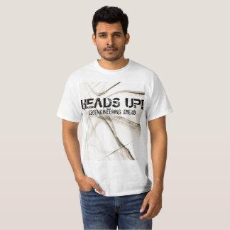 CABEÇAS ACIMA!  T-shirt de GEOENGINEERING ADIANTE Camiseta