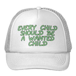 Cada criança deve ser uma criança querida boné