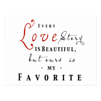 Cada Love Story é cartão bonito da frase