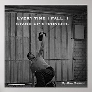 Cada vez que eu caio, eu levanto-me mais forte impressão
