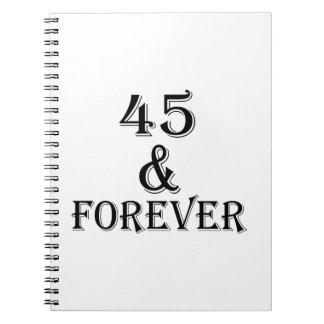 Caderno 45 e para sempre design do aniversário