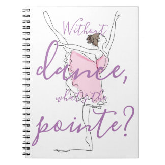 Caderno Bailarina //sem dança o que é o pointe?