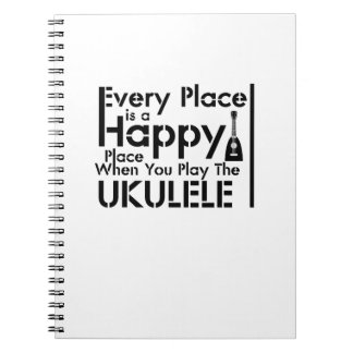 Caderno Cada lugar é um melómano feliz de Uke do Ukulele
