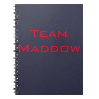 Caderno de Maddow da equipe