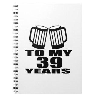 Caderno Elogios a meus 39 anos do design do aniversário