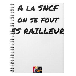 Caderno Espiral À SNCF ELE SE FOUT RAILLEURS - Jogos de palavras