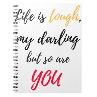 Caderno Espiral A vida é resistente, querido