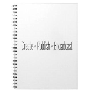 """Caderno Espiral """"CRIAR  •  PUBLIQUE  •  A TRANSMISSÃO"""", texto,"""