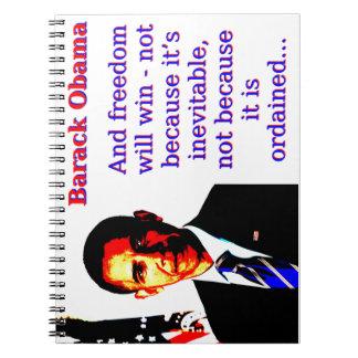 Caderno Espiral E a liberdade ganhará - Barack Obama