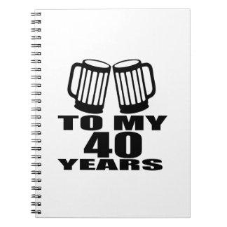 Caderno Espiral Elogios a meus 40 anos do design do aniversário