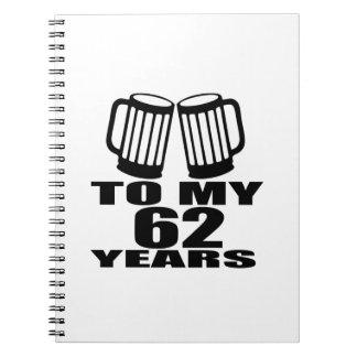 Caderno Espiral Elogios a meus 62 anos do aniversário
