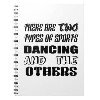Caderno Espiral Há dois tipos de dança e de outro dos esportes