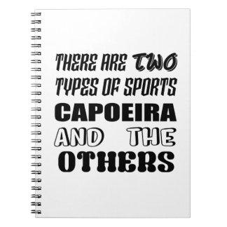 Caderno Espiral Há dois tipos de esportes Capoeira e outro