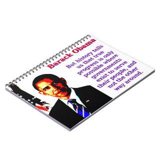 Caderno Espiral Mas a história diz-nos aquela - Barack Obama