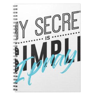 Caderno Espiral Meu segredo é simples mim Pray