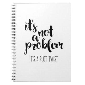 Caderno Espiral Não é um problema