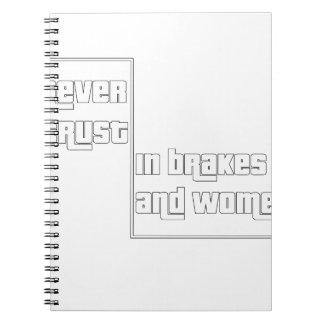 Caderno Espiral Nunca confie nos freios e nas mulheres