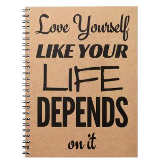 Caderno Espiral O amor você mesmo como sua vida depende dele