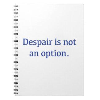 Caderno Espiral O desespero não é uma opção