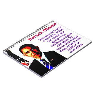 Caderno Espiral Porque nós vivemos em um mundo - Barack Obama