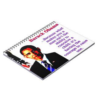 Caderno Espiral Porque o que lhe faz um homem - Barack Obama