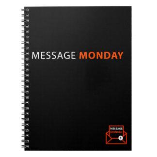 Caderno espiral preto de segunda-feira da mensagem