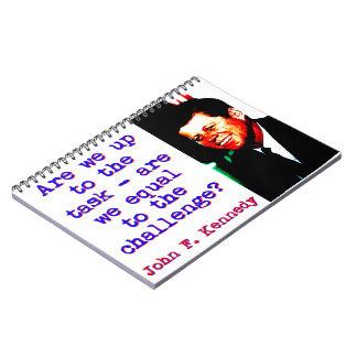 Caderno Espiral Somos nós até a tarefa - John Kennedy