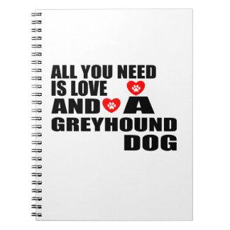Caderno Espiral Tudo você precisa o design dos cães do GALGO do