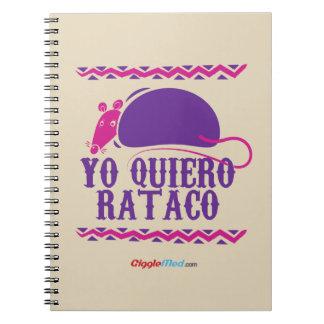 Caderno Espiral Yo Quiero Rataco
