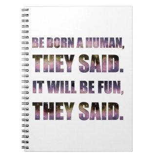 Caderno Seja nascido um ser humano, disseram