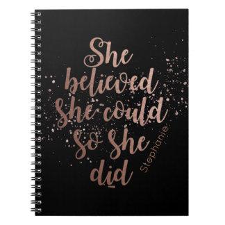 """Cadernos """"Acreditou que poderia assim que fez"""""""
