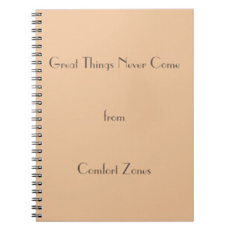 Cadernos As grandes coisas nunca vêm das zonas de conforto