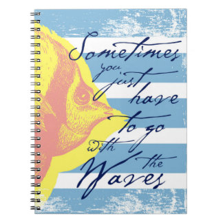 Cadernos Às vezes você apenas tem que ir com as ondas