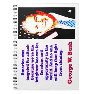 Cadernos Espiral América foi visada para o ataque - G W Bush